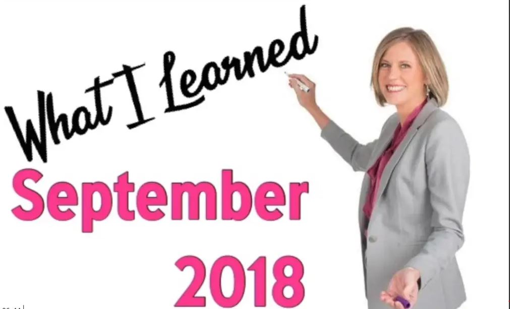 What I learned Sept 2018
