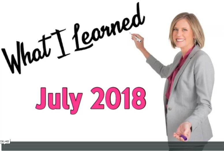 What I Learned in July 2018